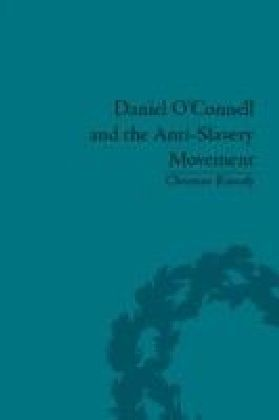 Daniel O'Connell and the Anti-Slavery Movement