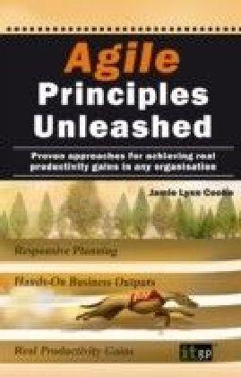 Agile Principles Unleashed
