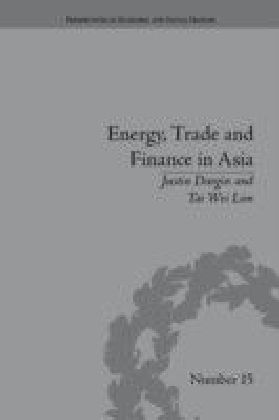 Energy, Trade and Finance in Asia