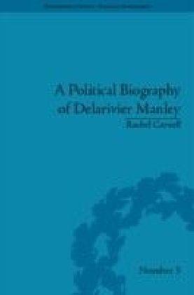 Political Biography of Delarivier Manley