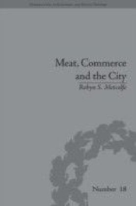 Meat, Commerce and the City