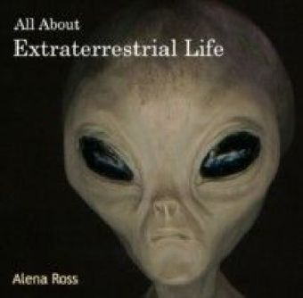 All About Extraterrestrial Life