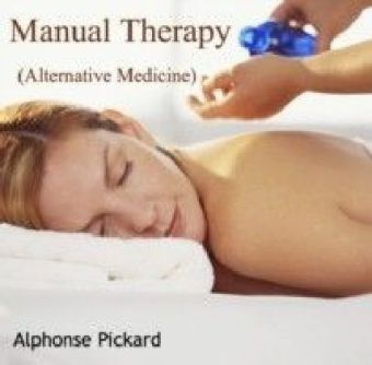Manual Therapy (Alternative Medicine)