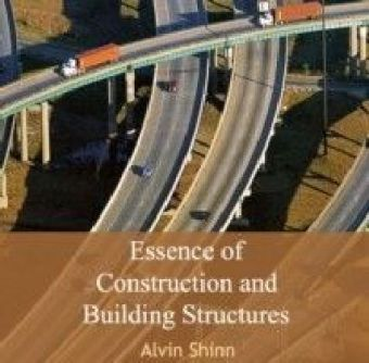 Essence of Construction and Building Structures