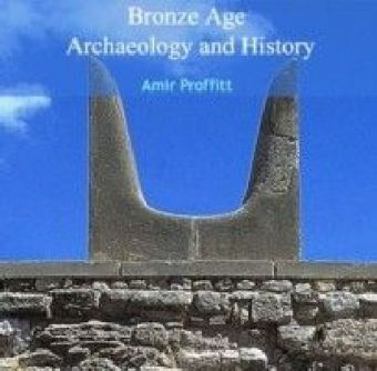 Bronze Age Archaeology and History