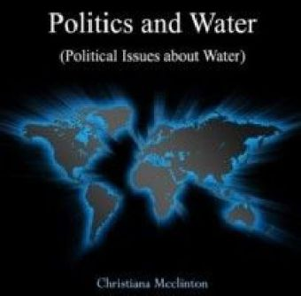 Politics and Water (Political Issues about Water)