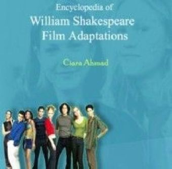 Encyclopedia of William Shakespeare Film Adaptations
