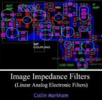 Image Impedance Filters (Linear Analog Electronic Filters)