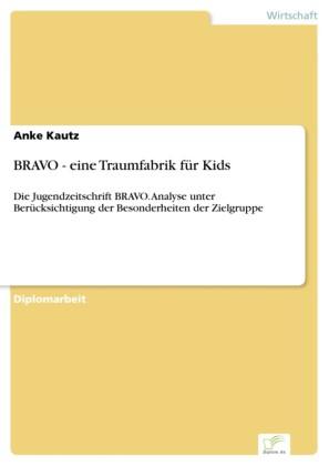 BRAVO - eine Traumfabrik für Kids