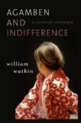 Agamben and Indifference