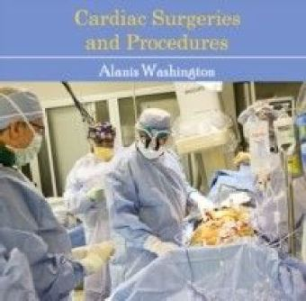 Cardiac Surgeries and Procedures