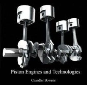Piston Engines and Technologies