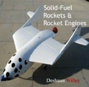 Solid-Fuel Rockets & Rocket Engines