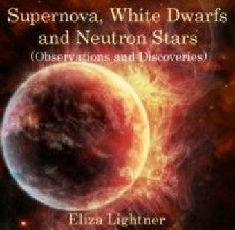 Supernova, White Dwarfs and Neutron Stars (Observations and Discoveries)