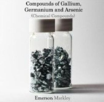 Compounds of Gallium, Germanium and Arsenic (Chemical Compounds)