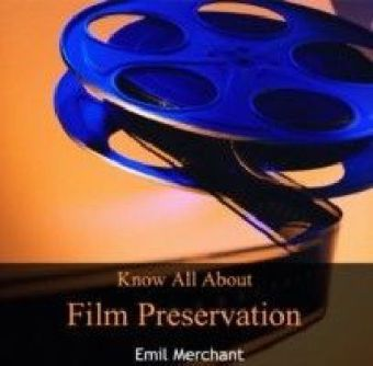 Know All About Film Preservation
