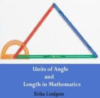 Units of Angle and Length in Mathematics
