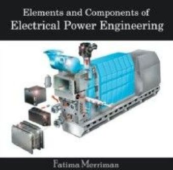 Elements and Components of Electrical Power Engineering