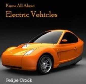 Know All About Electric Vehicles