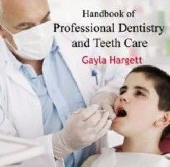 Handbook of Professional Dentistry and Teeth Care