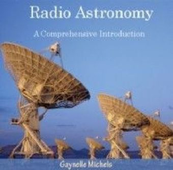 Radio Astronomy - A Comprehensive Introduction