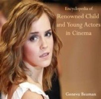 Encyclopedia of Renowned Child and Young Actors in Cinema