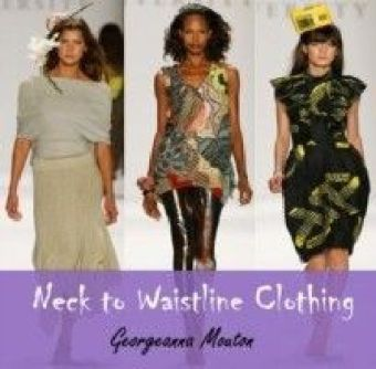 Neck to Waistline Clothing