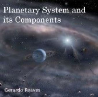 Planetary System and its Components