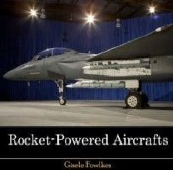 Rocket-Powered Aircrafts