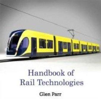 Handbook of Rail Technologies