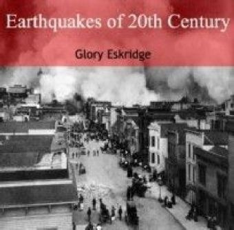 Earthquakes of 20th Century