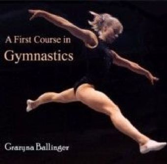 A First Course in Gymnastics