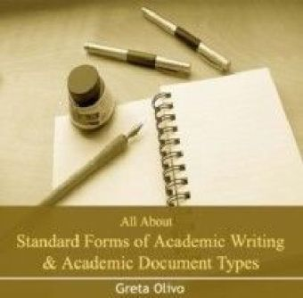 All About Standard Forms of Academic Writing & Academic Document Types