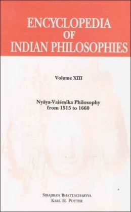 Encyclopedia of Indian Philosophies (Vol. 13)