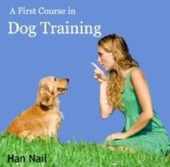 A First Course in Dog Training