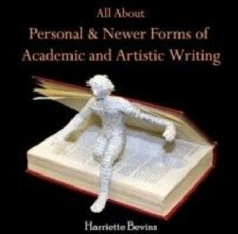 All About Personal & Newer forms of Academic and Artistic Writing