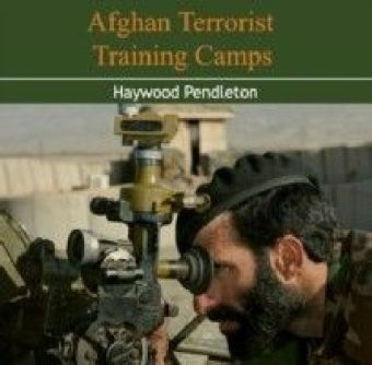 Afghan Terrorist Training Camps