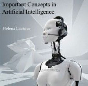 Important Concepts in Artificial Intelligence