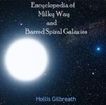 Encyclopedia of Milky Way and Barred Spiral Galaxies