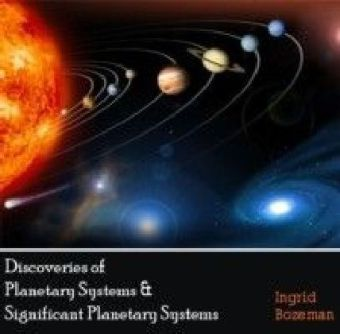Discoveries of Planetary Systems & Significant Planetary Systems