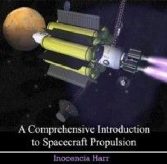 A Comprehensive Introduction to Spacecraft Propulsion