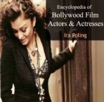 Encyclopedia of Bollywood Film Actors & Actresses
