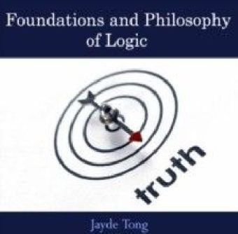 Foundations and Philosophy of Logic