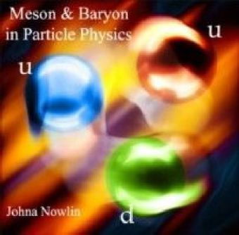 Meson & Baryon in Particle Physics