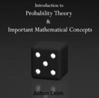Introduction to Probability Theory & Important Mathematical Concepts