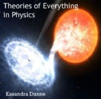 Theories of Everything in Physics