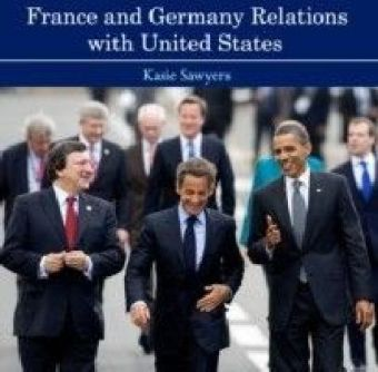 France and Germany Relations with United States