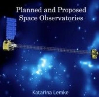 Planned and Proposed Space Observatories