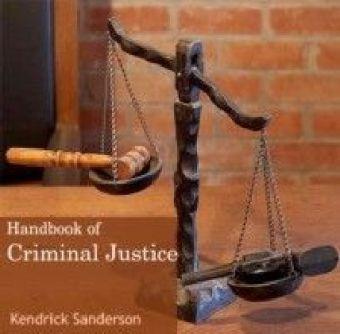 Handbook of Criminal justice