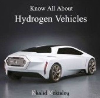 Know All About Hydrogen Vehicles